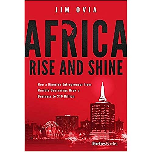 AFRICA RISE & SHINE JIM OVIA